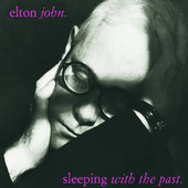 Elton John | Sleeping with the Past (Remastered)
